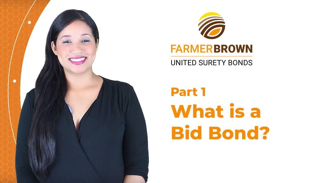 What Is Bid Bond Insurance Farmer Brown Insurance